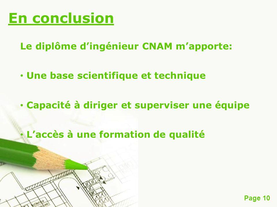 En conclusion Le diplôme d'ingénieur CNAM m'apporte: