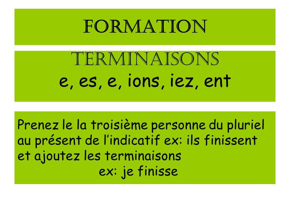 FORMATION TERMINAISONS e, es, e, ions, iez, ent