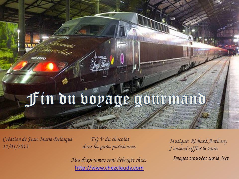 Fin du voyage gourmand Création de Jean-Marie Delaique 11/01/2013