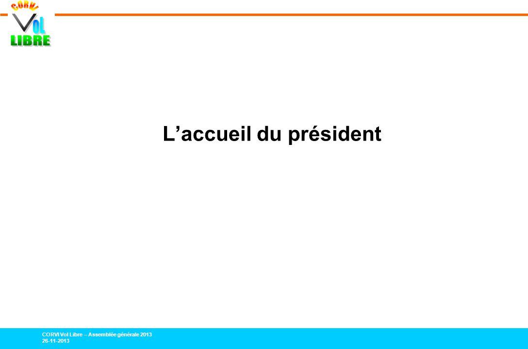 L'accueil du président