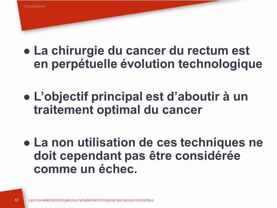 L'objectif principal est d'aboutir à un traitement optimal du cancer