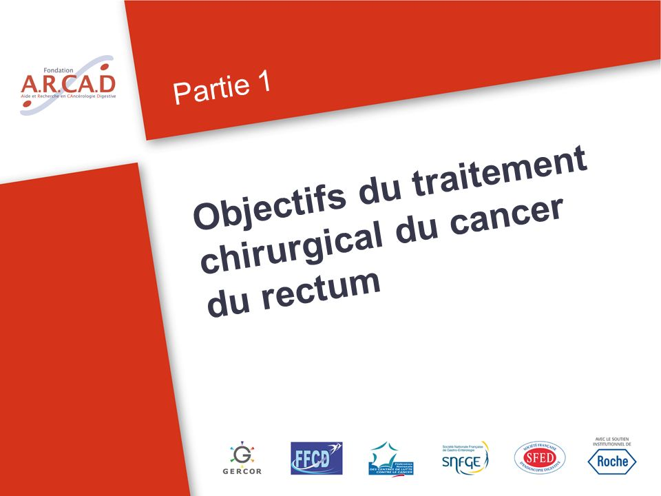 Objectifs du traitement chirurgical du cancer du rectum