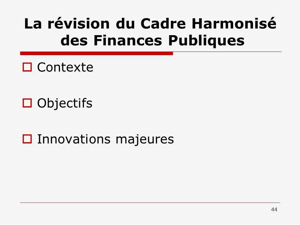 La révision du Cadre Harmonisé des Finances Publiques