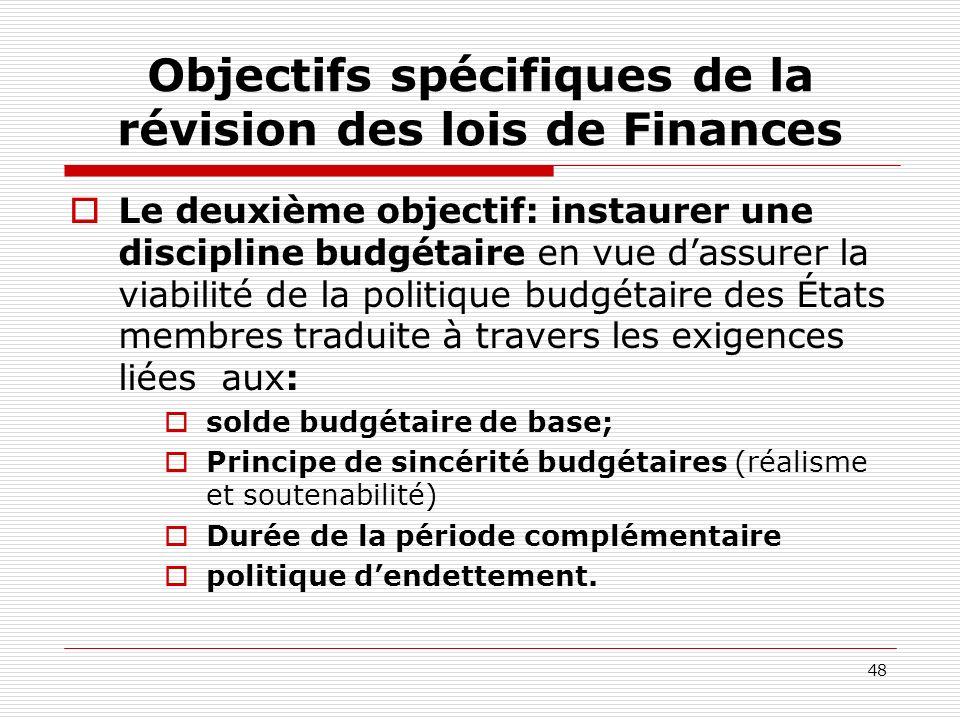 Objectifs spécifiques de la révision des lois de Finances