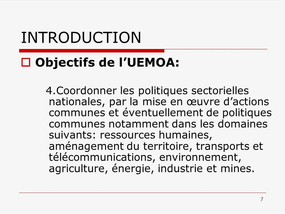 INTRODUCTION Objectifs de l'UEMOA: