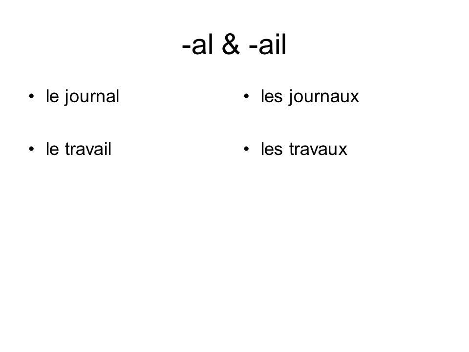 -al & -ail le journal le travail les journaux les travaux