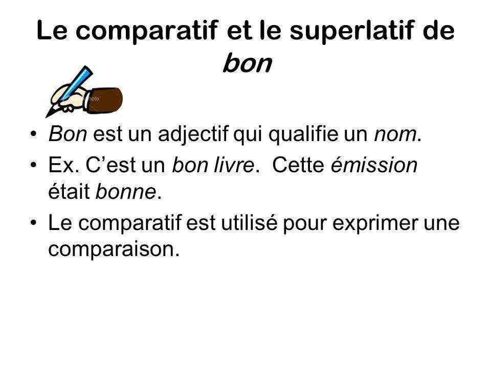 Le comparatif et le superlatif de bon
