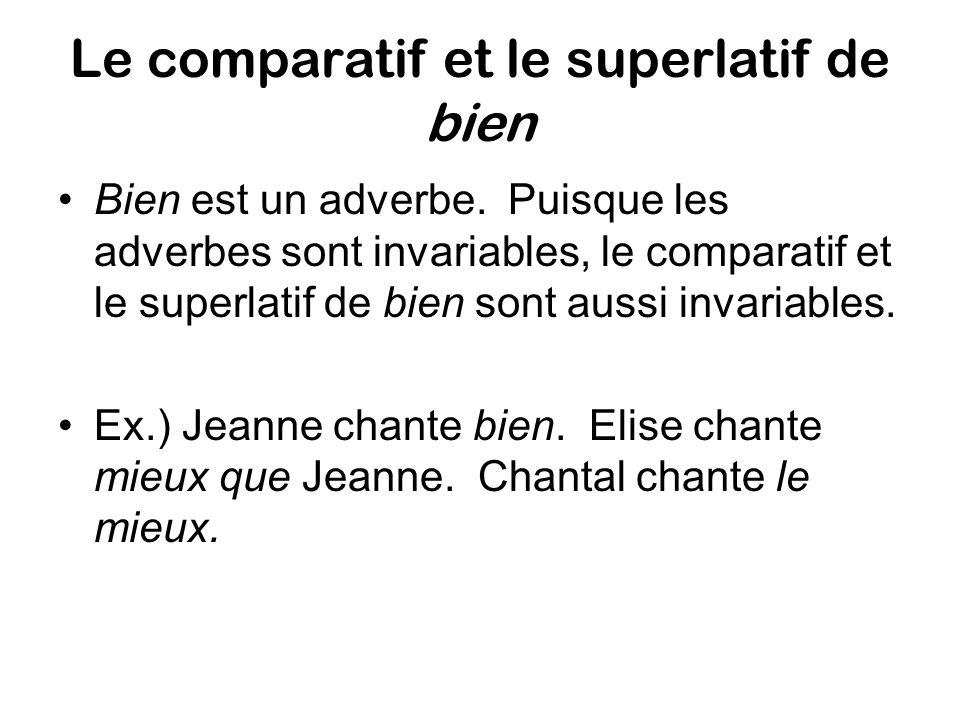 Le comparatif et le superlatif de bien