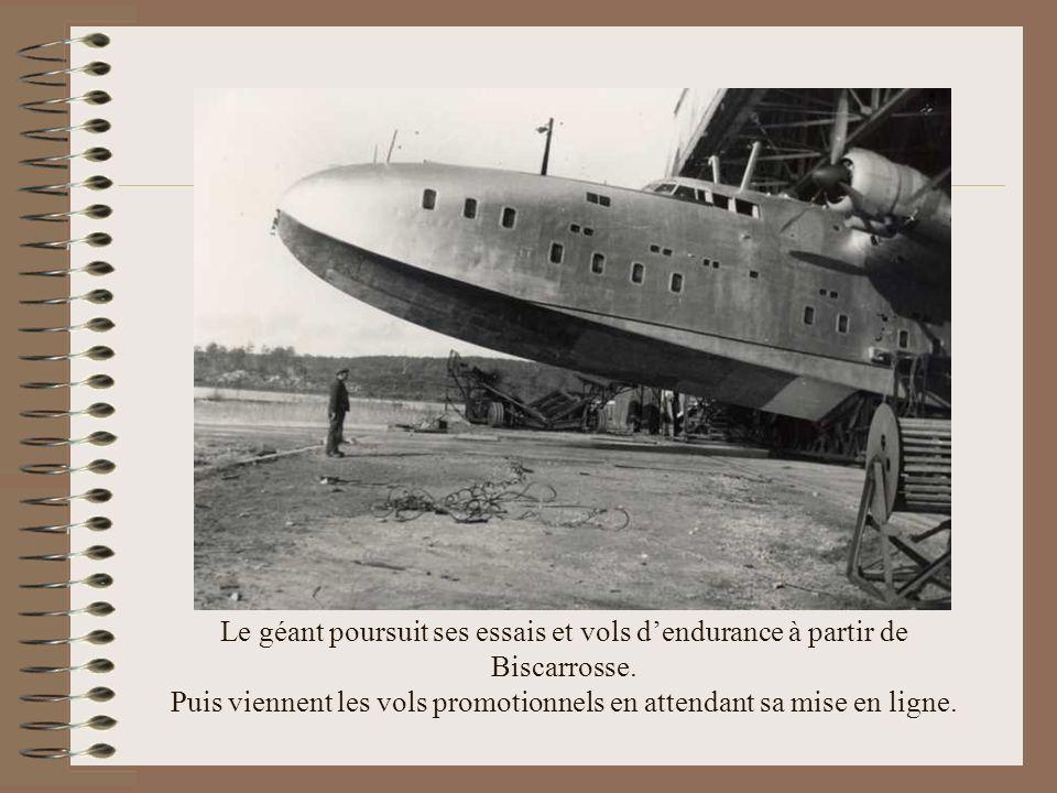Le géant poursuit ses essais et vols d'endurance à partir de Biscarrosse.