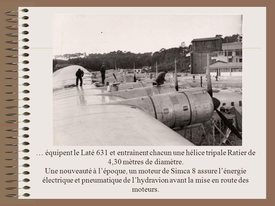 … équipent le Laté 631 et entraînent chacun une hélice tripale Ratier de 4,30 mètres de diamètre.