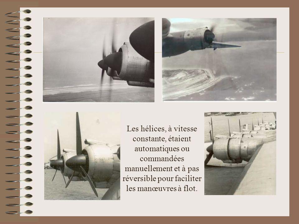 Les hélices, à vitesse constante, étaient automatiques ou commandées manuellement et à pas réversible pour faciliter les manœuvres à flot.