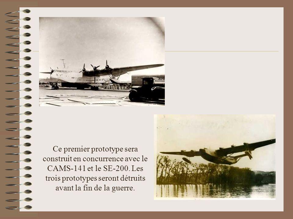 Ce premier prototype sera construit en concurrence avec le CAMS-141 et le SE-200.