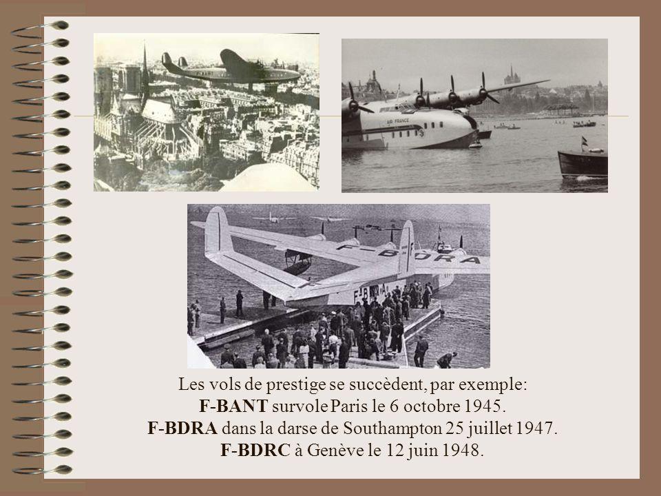 Les vols de prestige se succèdent, par exemple: F-BANT survole Paris le 6 octobre 1945.