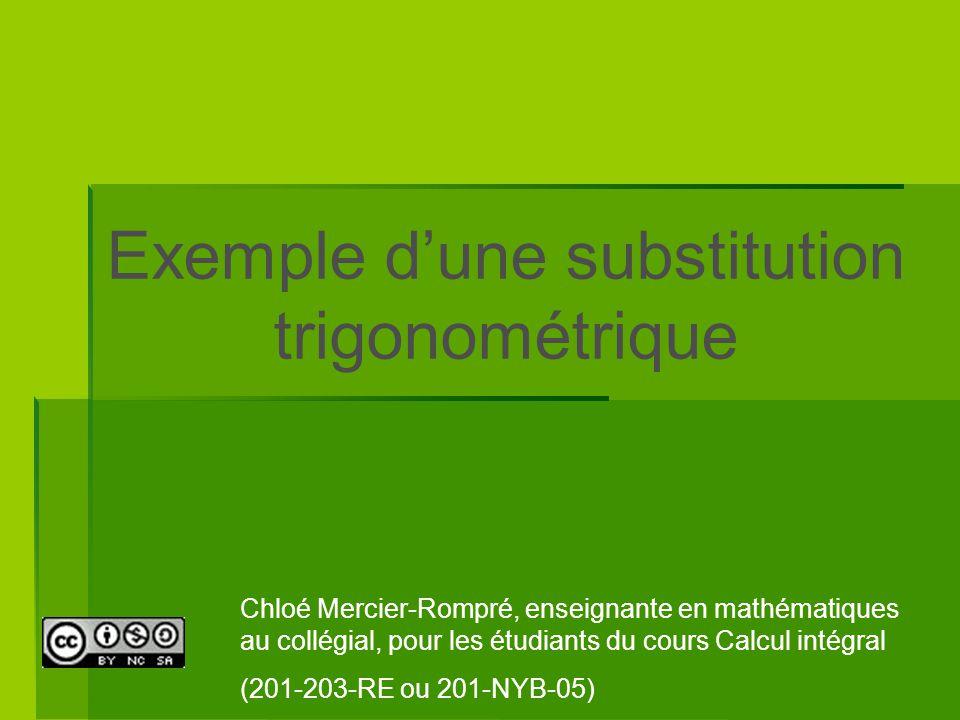 Exemple d'une substitution trigonométrique