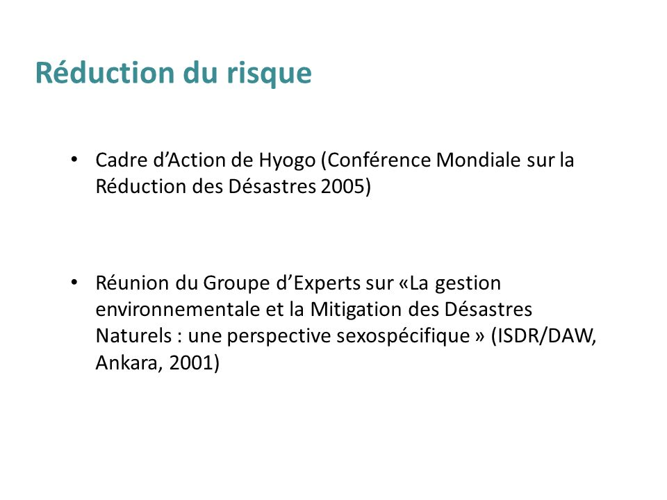 Réduction du risque Cadre d'Action de Hyogo (Conférence Mondiale sur la Réduction des Désastres 2005)
