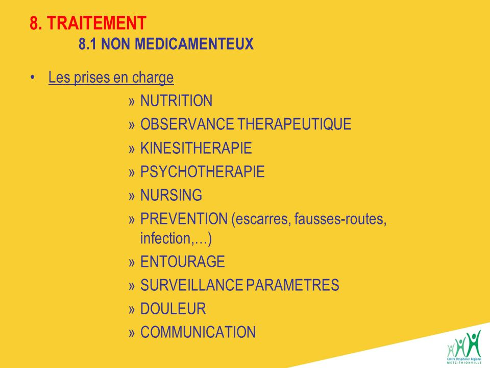 8. TRAITEMENT 8.1 NON MEDICAMENTEUX