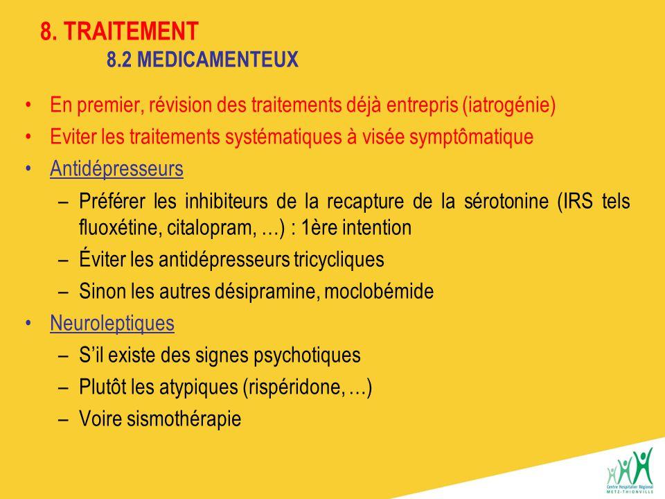 8. TRAITEMENT 8.2 MEDICAMENTEUX
