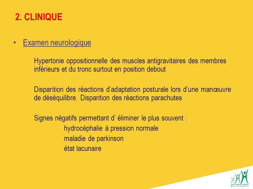 2. CLINIQUE Examen neurologique