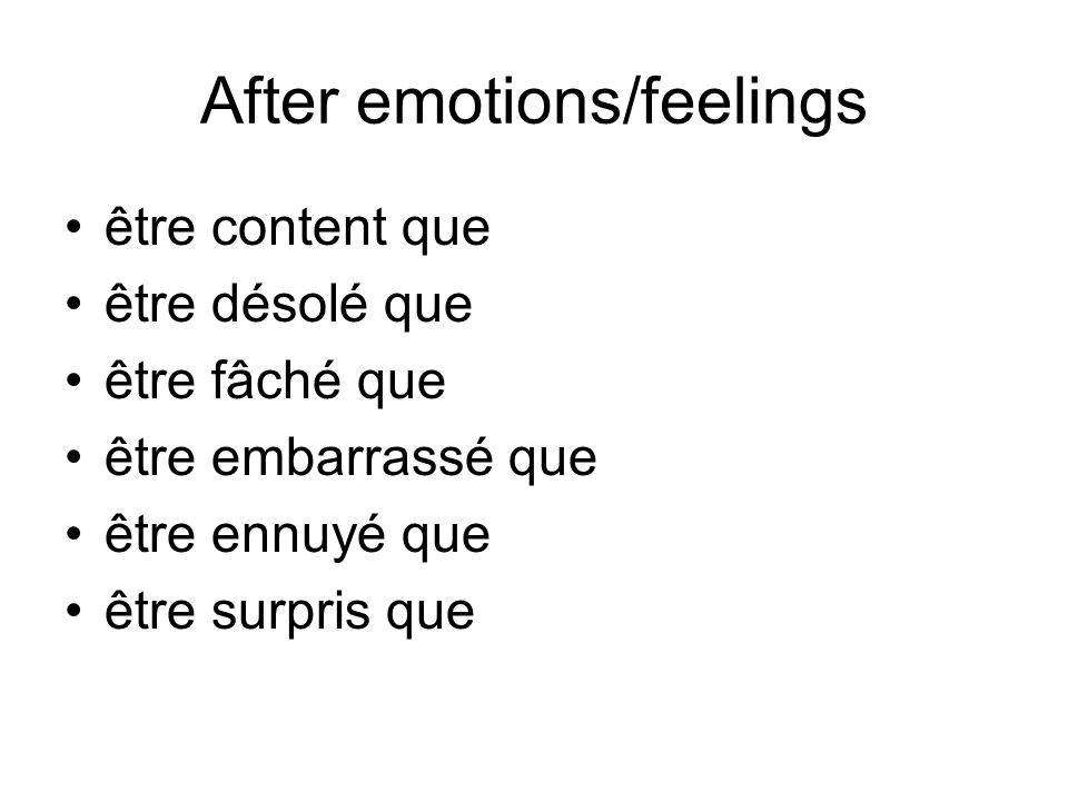 After emotions/feelings