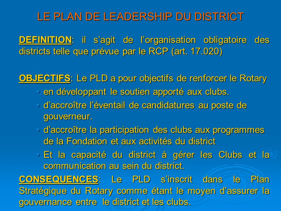 LE PLAN DE LEADERSHIP DU DISTRICT