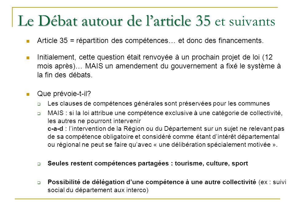 Le Débat autour de l'article 35 et suivants