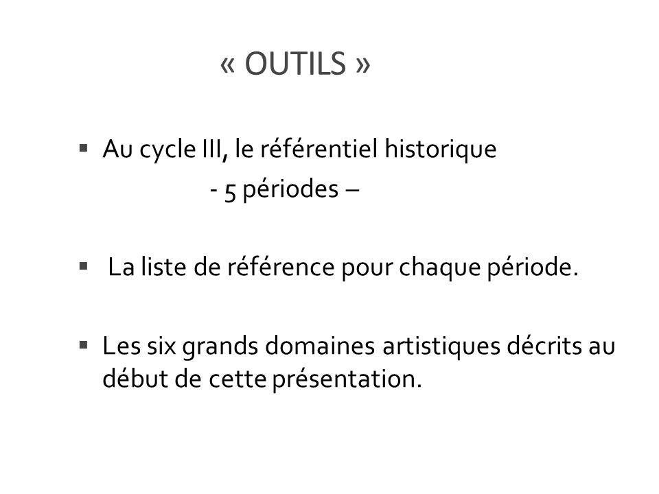 « OUTILS » Au cycle III, le référentiel historique - 5 périodes –