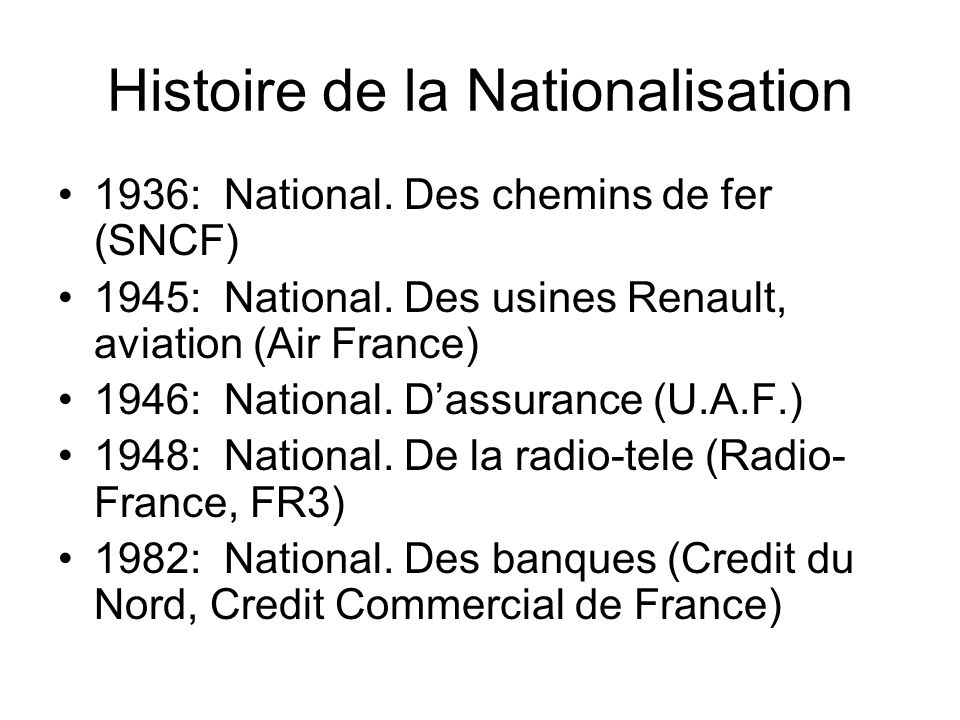 Histoire de la Nationalisation