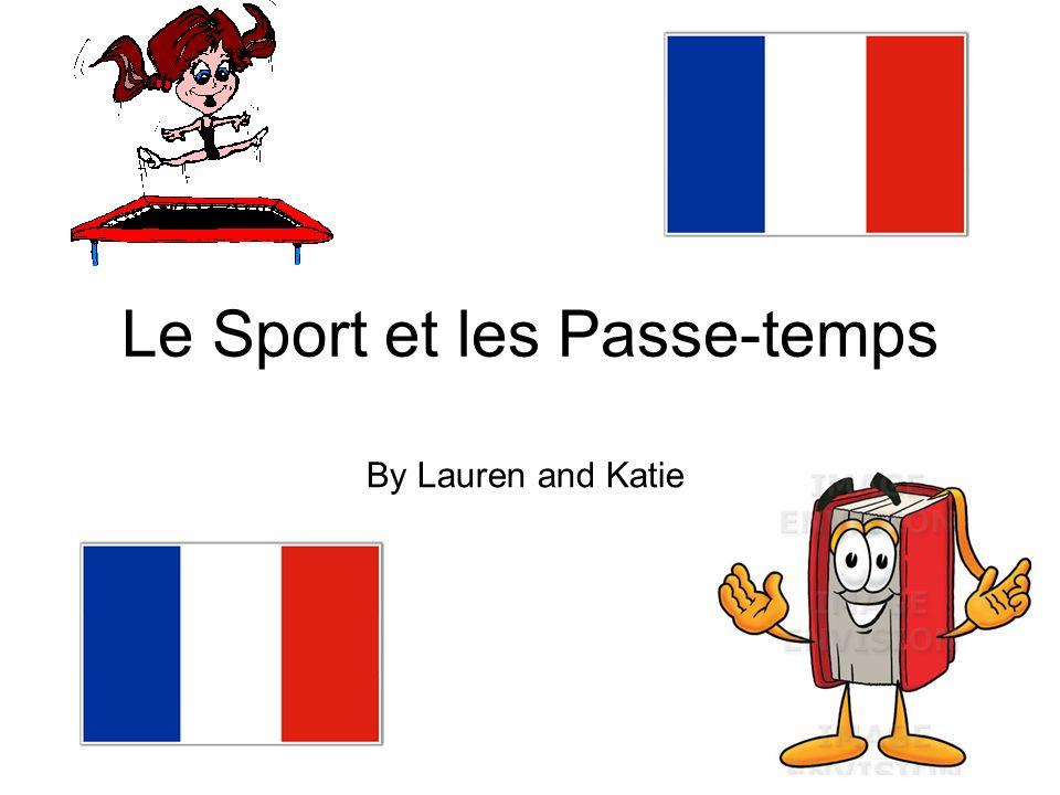 Le Sport et les Passe-temps