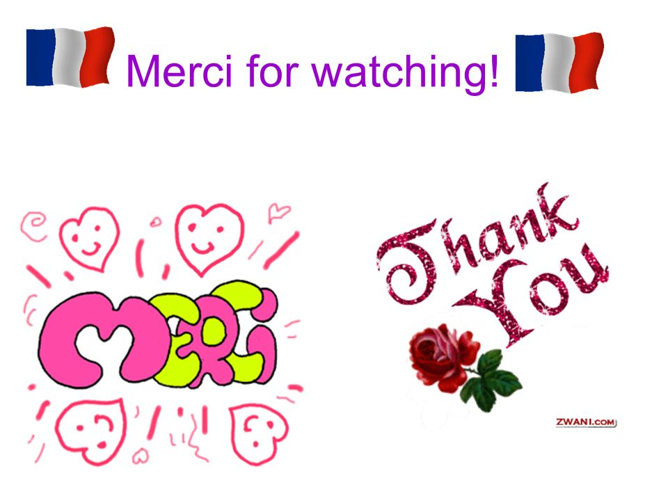 Merci for watching!