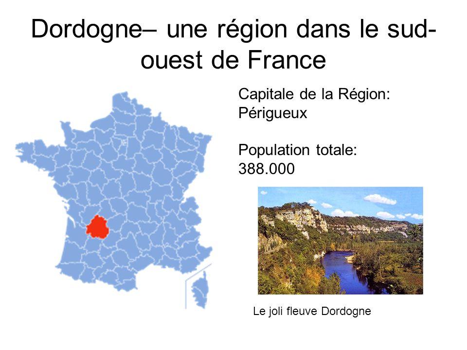 Dordogne– une région dans le sud-ouest de France