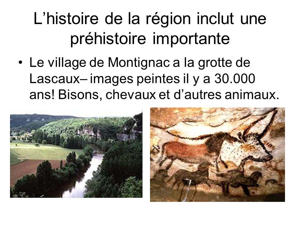 L'histoire de la région inclut une préhistoire importante