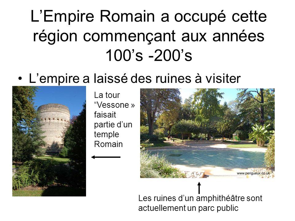 L'Empire Romain a occupé cette région commençant aux années 100's -200's