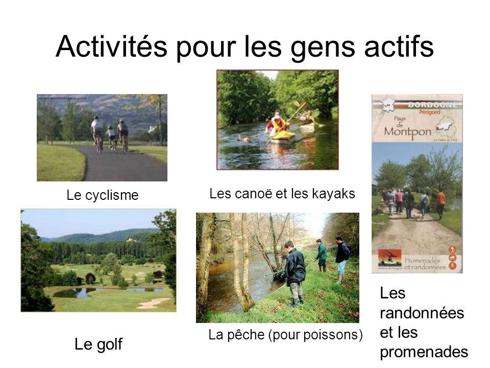 Activités pour les gens actifs