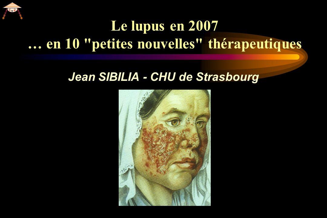 Le lupus en 2007 … en 10 petites nouvelles thérapeutiques