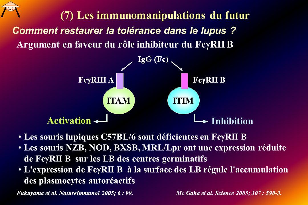 (7) Les immunomanipulations du futur