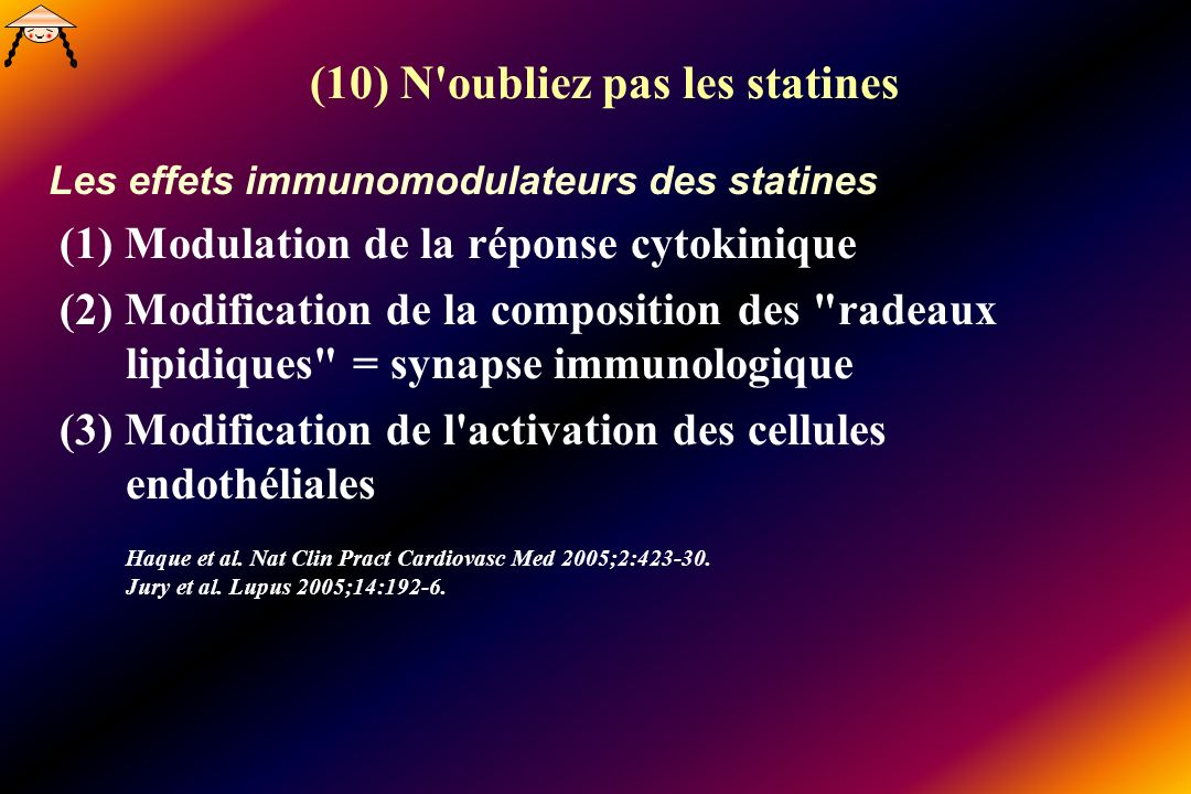 (10) N oubliez pas les statines