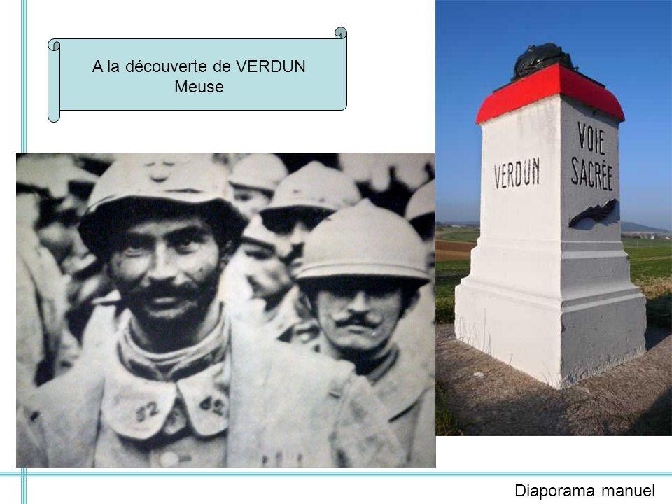A la découverte de VERDUN Meuse