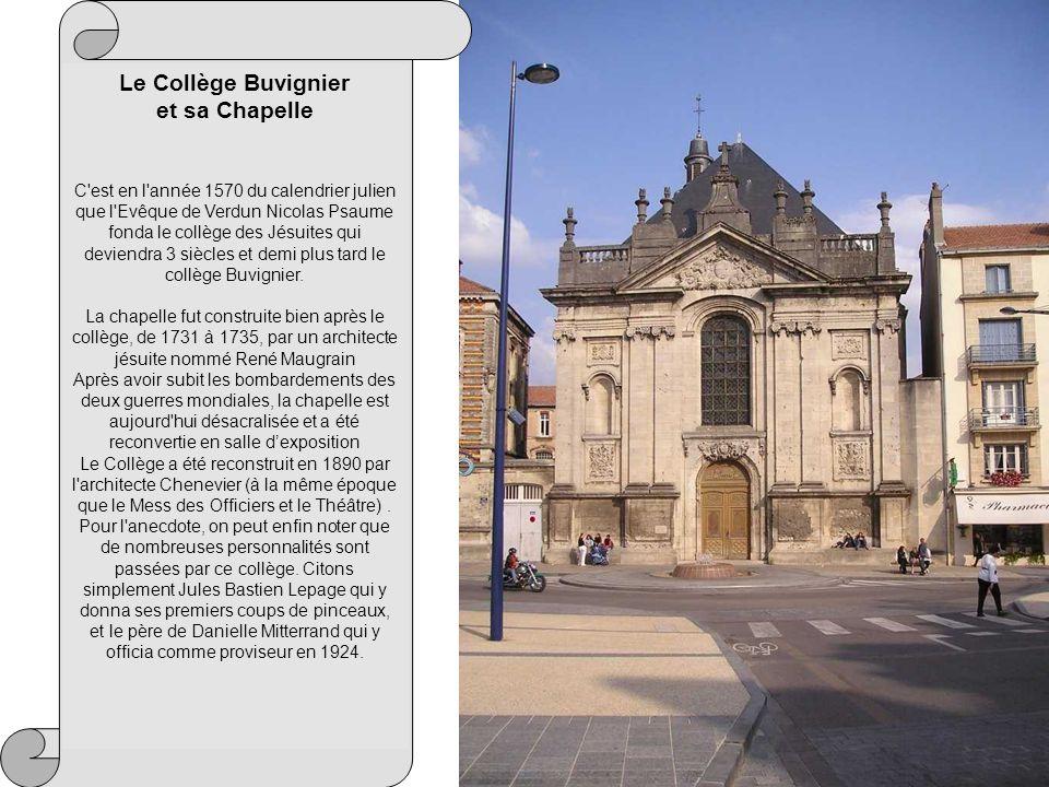 Le Collège Buvignier et sa Chapelle