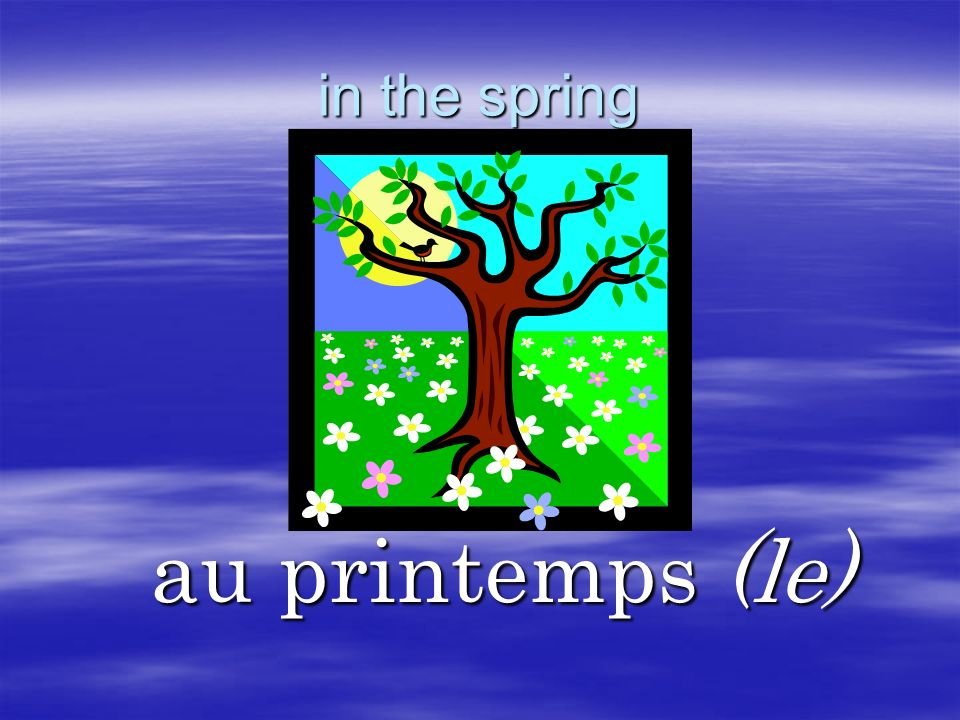 in the spring au printemps (le)