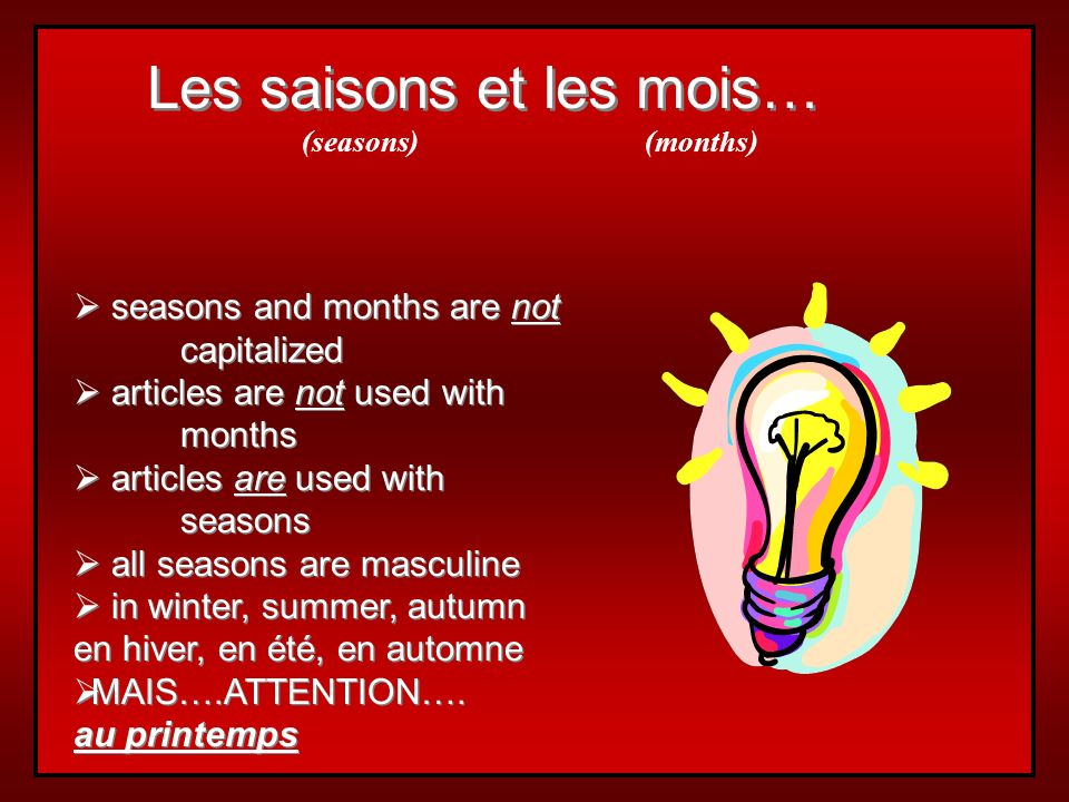 Les saisons et les mois…