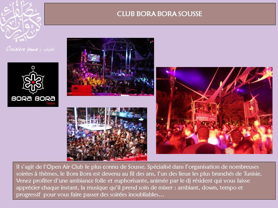 CLUB BORA BORA SOUSSE