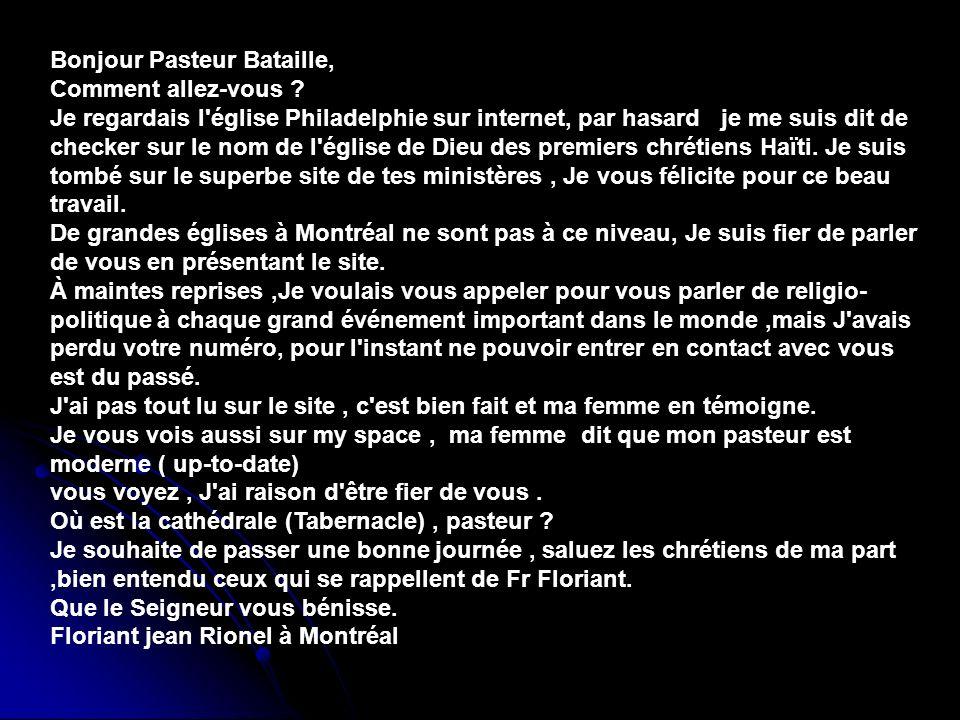 Bonjour Pasteur Bataille, Comment allez-vous