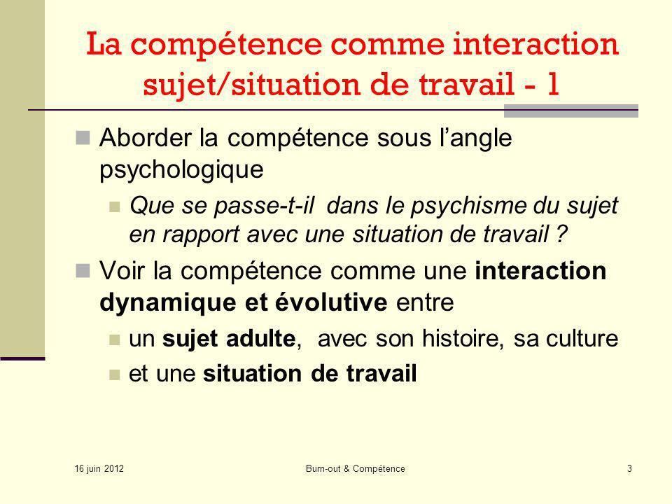 La compétence comme interaction sujet/situation de travail - 1