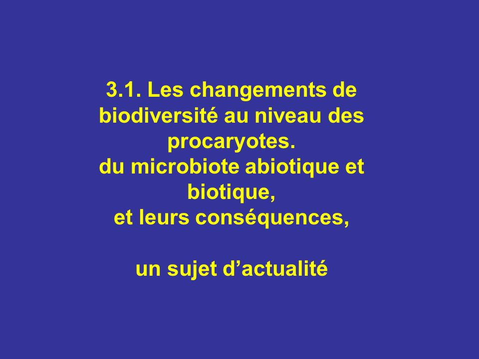 3. 1. Les changements de biodiversité au niveau des procaryotes