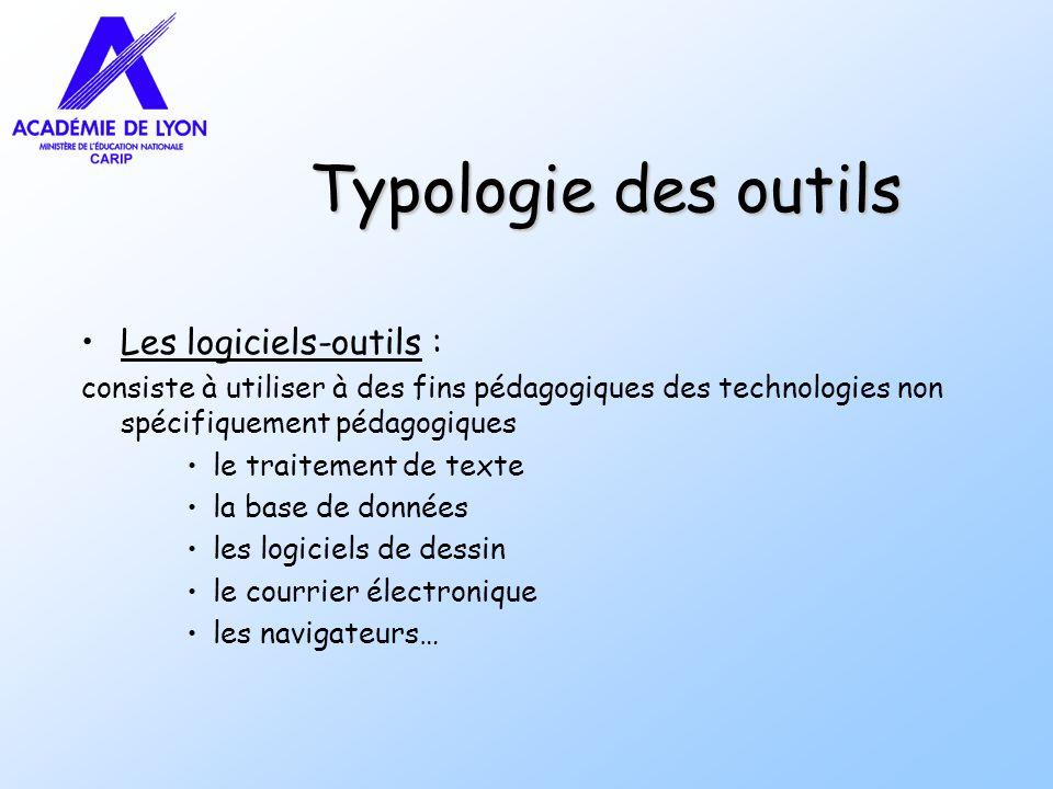 Typologie des outils Les logiciels-outils :