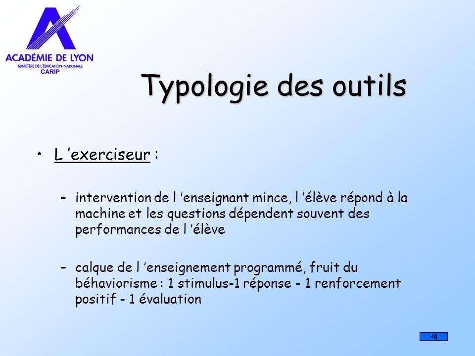 Typologie des outils L 'exerciseur :
