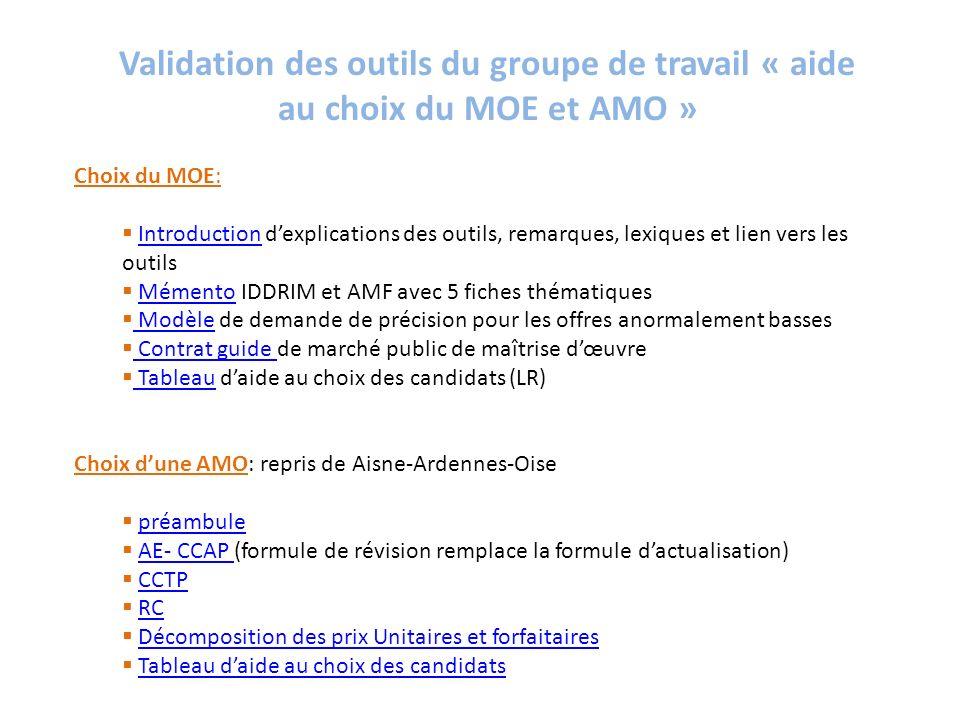 Validation des outils du groupe de travail « aide au choix du MOE et AMO »