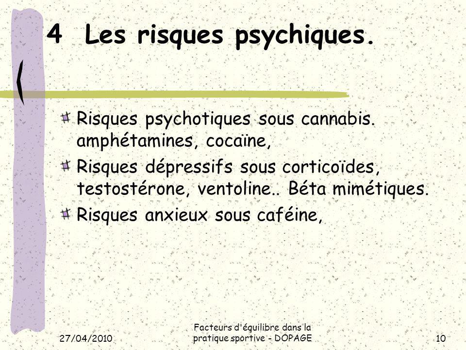 4 Les risques psychiques.