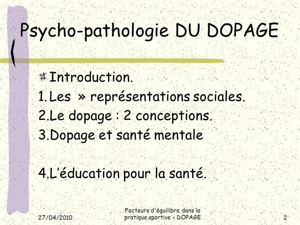 Psycho-pathologie DU DOPAGE