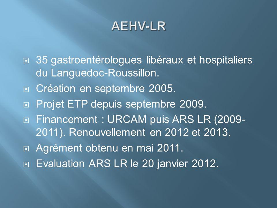 AEHV-LR 35 gastroentérologues libéraux et hospitaliers du Languedoc-Roussillon. Création en septembre 2005.